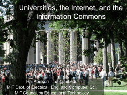 Universities, the Internet, and the Intellectual Commons