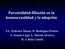 HOMOPARENTALIDAD: PARENTALIDAD Y …