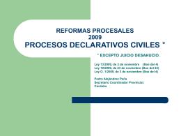 REFORMAS PROCESALES 2009 PROCESOS DECLATIVOS …