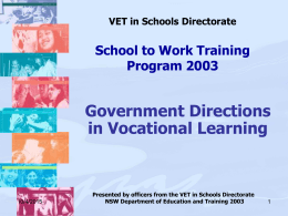 VET in Schools Directorate Workplace Learning Conference