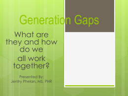 Generation Gaps - Metropolitan State University of Denver