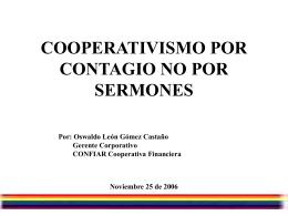 COOPERATIVISMO POR CONTAGIO NO POR SERMONES