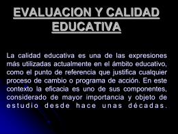EVALUACION Y CALIDAD EDUCATIVA