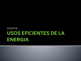 USOS EFICIENTES DE LA ENERGIA