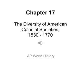 Chapter 17: The Diversity of American Colonial Societies