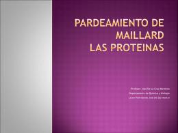 PARDEAMIENTO DE MAILLARD LAS PROTEINAS