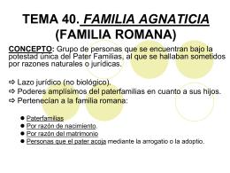 TEMA 40. FAMILIA AGNATICIA (FAMILIA ROMANA)