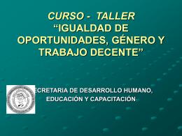 """CURSO - TALLER """"IGUALDAD DE OPORTUNIDADES, …"""