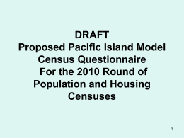 DRAFT Proposed Pacific Island Model Census …