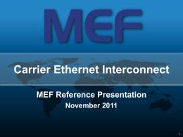MEF Reference Presentation