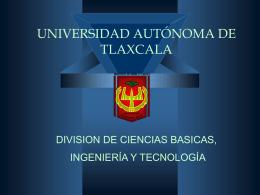UNIVERSIDAD AUTONOMA DE TLAXCALA DIVISION DE …