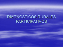 DIAGNOSTICOS RURALES PARTICIPATIVOS