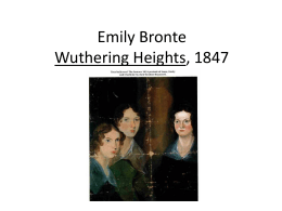 Emily Bronte Wuthering Heights, 1847