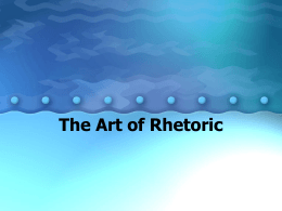 The Art of Rhetoric - Southwest Career and Technical …