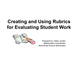 Creating and Using Rubrics for Evaluating Student Work