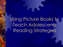 Using Picture Books to Teach Adolescents Reading …