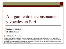 Alargamiento de Consonantes y Vocales en seri