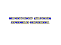 CHARLA SOBRE NEUMOCONIOSIS (SILICOSIS)