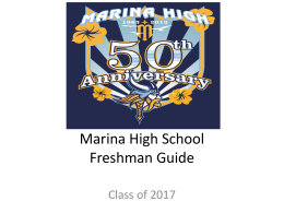 Marina High School Freshman Guide