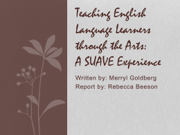 Teaching English Language Learners through the Arts: A