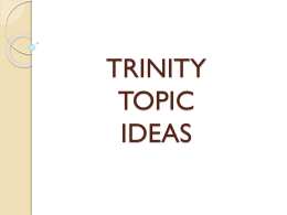 TRINITY TOPIC IDEAS - Wikispaces