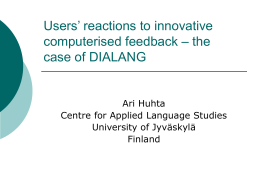 REACTIONS TO DIALANG AND ITS FEEDBACK
