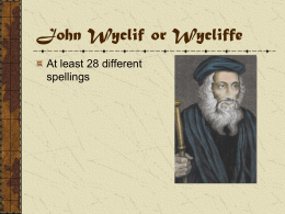 John Wyclif or Wycliffe