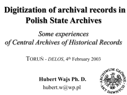 Some eexperiences with digitisation of archival records in