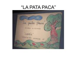 "LA PATA PACA"""