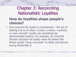 Chapter 3: Reconciling Nationalistic Loyaltys