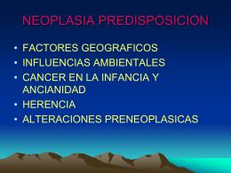 NEOPLASIA PREDISPOSICION
