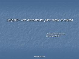 Libqual+ : una eina per mesurar la qualitat.