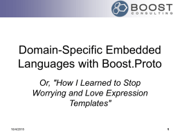 Domain-Specific Embedded Languages with Boost.Proto""