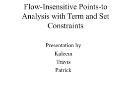 Flow-Insensitive Points to Analysis