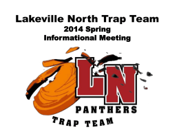 Lakeville North Trap Club 2014 Spring Informational …