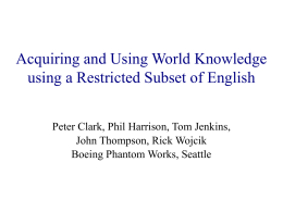 Acquiring and Using World Knowledge using a …