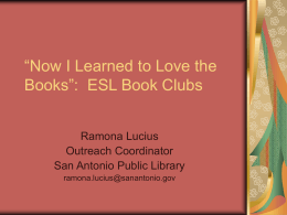 "Now I Learned to Love the Books"": ESL Book Clubs"