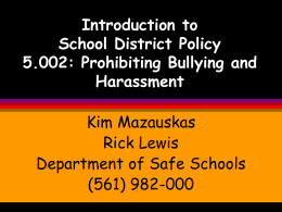 Introduction to School District Policy 5.002: Prohibiting