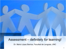 Assessment – definitely for learning!