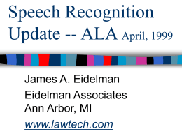Speech Recognition Update