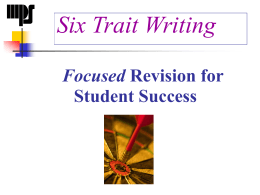 Six Trait Writing: An Overview