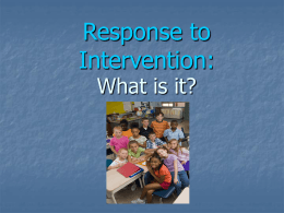 Response to Intervention: