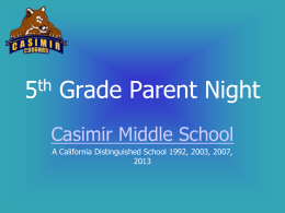 5th Grade Parent Night - Casimir Middle School