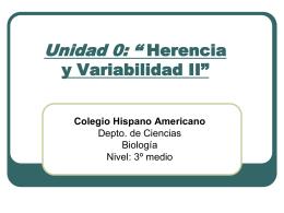"""Unidad 0: """"Herencia y Variabilidad"""""""