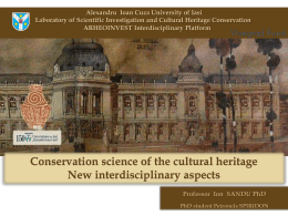 Conservation science of the cultural heritage
