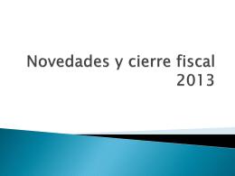 Novedades y cierre fiscal 2013