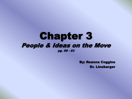 Chapter 3 People & Ideas on the Move pg. 58