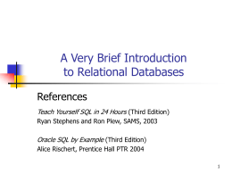 A Very Brief Introduction to Relational Databases