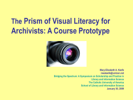 The Prism of Visual Literacy: An Archivist's Education