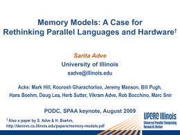 Memory Models: A Case for Rethinking Parallel Languages